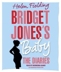 Bridget Jones's Baby: The Diaries by Helen Fielding. Click on the cover to see if the book is available at Freeport Community Library.