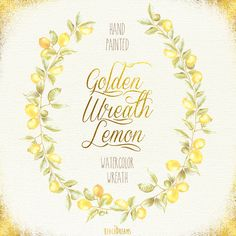 Hey, I found this really awesome Etsy listing at https://www.etsy.com/listing/239788973/golden-lemon-wreath-sprigs-watercolor