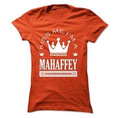 Kiss Me I Am MAHAFFEY Queen Day T Shirts, Hoodies. Get it now ==► https://www.sunfrog.com/Names/Kiss-Me-I-Am-MAHAFFEY-Queen-Day-2015-qcmyxmqjay-Ladies.html?57074 $22