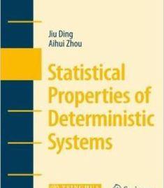 Statistical Properties Of Deterministic Systems (Tsinghua University Texts) By Jiu Ding Aihui Zhou PDF