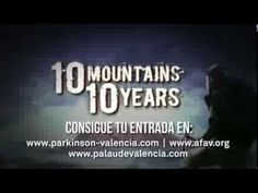 ESTRENO 10 MOUNTAINS 10 YEARS EN VALENCIA