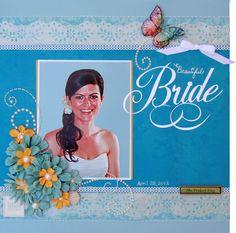 Beautiful Bride - Scrapbook.com