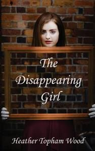 Heather Topham Wood: The Disappearing Girl (7,50€)