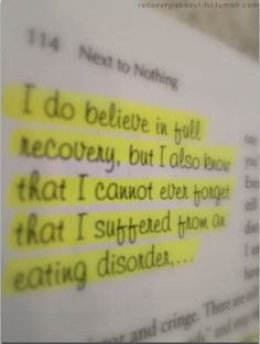 Recovery is possible. But you never really forget what you went through. Thats part of the fight. Part of life. Our experiences, good and bad, make us who we are. If we forgot them, wed never learn or grow. Ed Recovery, Eating Disorder Recovery, Recovery Quotes, Find Your Strengths, Relapse, Health Eating, Self Help, Disorders, Frases
