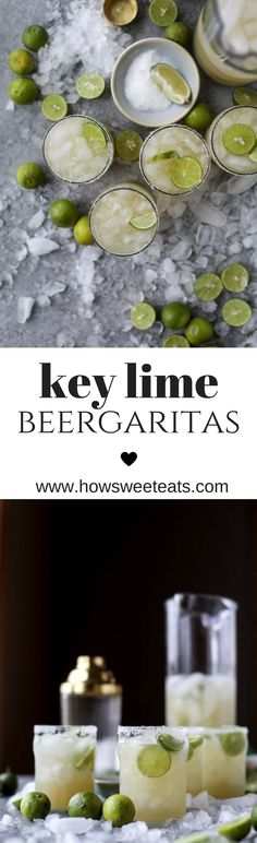 Key Lime Beergaritas I howsweeteats.com @howsweeteats