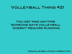 It's a Volleyball Thing #21 my brother says this all the time!!!