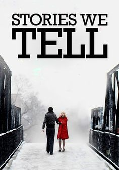 Sarah Polley's Stories We Tell expanded my perspective on the modern documentary. Strangely enough, probably the favorite movie I watched in film class.