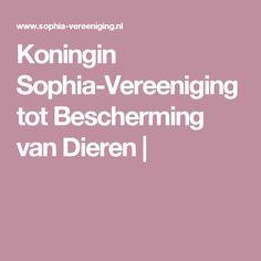 Koningin Sophia-Vereeniging tot Bescherming van Dieren |