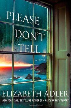 Please Don't Tell by Elizabeth Adler, http://www.amazon.com/dp/1250019893/ref=cm_sw_r_pi_dp_kszXrb09Y2AMV