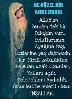 Anneden evlada Sözler Evlat, canım, cananım tek yârim. Evlat, ağlarken cehennemi, gülerken cenneti...