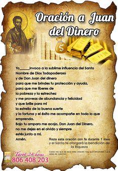 Oración a Don Juan Dinero - Hechizo para Atraer Dinero . Money Prayer, God Prayer, Prayer Quotes, Catholic Prayers, Spiritual Prayers, Spanish Prayers, Don Juan, Morning Prayers, Feng Shui