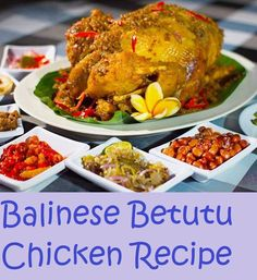 Those who have visited Bali must be familiar with this dish. This is one of most popular dishes there. Ayam betutu  is usually served in...