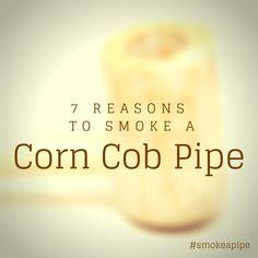 Why smoke a corn cob pipe #tobaccopipes