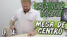 MESA DE CENTRO   FAÇA VOCÊ MESMO   CASA CONCEITOS   EP. 04
