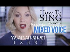 , open mouth hum How to Sing: Mixed Voice - YouTube