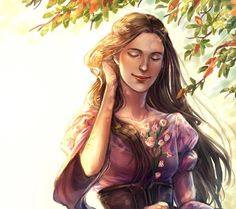 By hard fate was she [Rían] born into such days, for she was gentle of heart and loved neither hunting nor war. Her love was given to trees and to the flowers of the wild, and she was a singer and maker of songs. (The Children of Húrin)