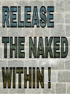 Share The Nude Beauty Green Revolution, Freedom Life, Comic Book Girl, Free Clothes, Live Life, Naked, Encouragement, Inspirational Quotes, Positivity