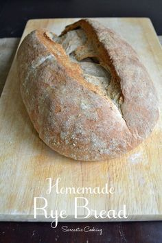 Homemade Rye Bread - Sarcastic Cooking
