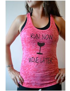 Run Now Wine Later  Hand Printed Women's Workout T by GirlThreads, $20.99