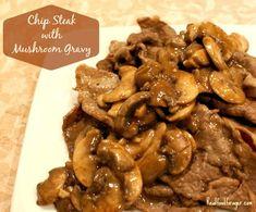 Chip Steak with Mushroom Gravy (Paleo, GAPS, SCD) Beef And Mushroom Recipe, Mushroom Gravy, Mushroom Recipes, Scd Recipes, Entree Recipes, Real Food Recipes, Healthy Recipes, Healthy Dinners, Steak And Mushrooms