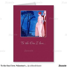"""To the One I love. Valentine's Day Customizable Greeting Cards for husband with an Art Deco vintage magazine illustration. """"Worth Dance Dress"""". Artist: André Edouard Marty, circa 1920. Matching cards and other products available in the Holidays / Valentine's Day Category of the oldandclassic store at zazzle.com"""