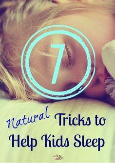 7 Natural Tricks to Help Kids Sleep