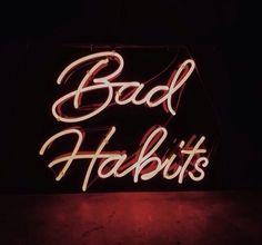 bad, neon, and habits afbeelding