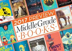 Check out our list of incredible 2017 middle grade books! We've found 17 brand-new stories coming out in 2017 that we think tweens will love.