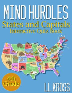 Mind Hurdles: States and Capitals Interactive Quiz Book (4th grade)  You can read this Kindle book in virtually any format by using FREE Amazon reading apps #books