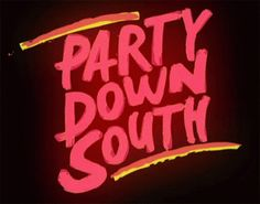 We're going to show you how to Party Down South...New Episode Thursday at 10/9c
