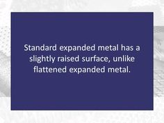 Standard expanded metal adds stability to any process by offering a durable and cost-effective solution. Check out our video on standard expanded metal at https://www.youtube.com/watch?v=zLxDHBrYR18