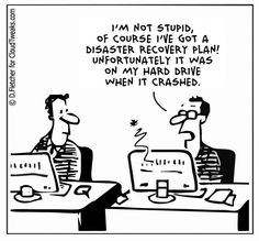 Disaster recovery plan...