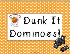 Dunk Dominoes Addition Math Center - March Madness activities for kids  ~ recommended by   HowToHomeschoolMyChild.com