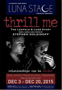 New Jersey Footlights: 'Thrill Me: The Leopold & Loeb Story' opens in Dec...