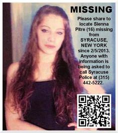 2/7/2013: Please share to locate Sienna Pitre (16) missing from SYRACUSE, NEW YORK since 2/5/201... pinned with Pinvolve
