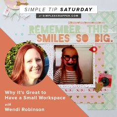 As part of our Simple Tip Saturday series, we'reinviting fresh voices into the mix. Today we're hearing from Wendi Robinsonwith her simple tip. What is o