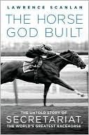 Secretariat - I'm sure God made them all, but not one compares to this guy! Just might have to read this.