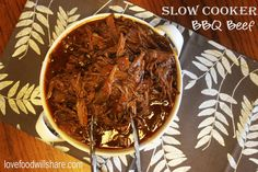 Slow Cooker BBQ Beef from Love Food Will Share.  Thanks for sharing with #SmallVictoriesSunday #linky 10
