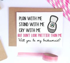 Funny Bridesmaid Proposal Cards, Funny Maid of Honor, Funny Asking Cards, Bridesmaid Cards, W… – funny wedding quotes Asking Bridesmaids, Will You Be My Bridesmaid, Wedding Bridesmaids, Funny Wedding Gifts, Wedding Gifts For Bride And Groom, Wedding Favors, Diy Wedding, Wedding Souvenir, Bridesmaid Quotes