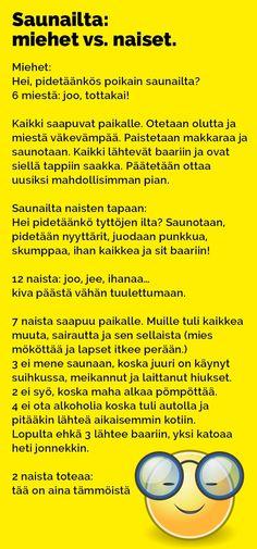saunailta_miehet_vs_naiset_2 Wtf Funny, Health Fitness, Lol, Words, Friends, Amigos, Boyfriends, Ha Ha, Health And Fitness