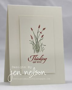 "By Jen Nelson. Ink stamp with markers & stamp on 5"" x 2 3/4"" white cardstock. Add sentiment. Pop up on white card base. Clean and simple but classy design."