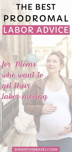 The Best Prodromal Labor Advice For Moms Who Want To Get Their Labor Moving Pregnancy Workout, Pregnancy Tips, Welcome To The Group, All About Pregnancy, Thing 1, Third Trimester, Natural Birth, First Time Moms, Family Kids