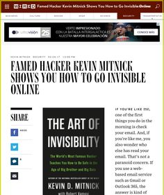Famed Hacker Kevin Mitnick Shows You How to Go Invisible Online | WIRED