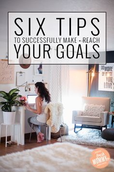 Six Tips to Successf