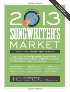 Buy 2013 Songwriter's Market Book Online at Low Prices in India | 2013 Songwriter's Market Reviews & Ratings - Amazon.in