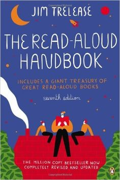 Amazon.com: The Read-Aloud Handbook: Seventh Edition (9780143121602): Jim Trelease: Books