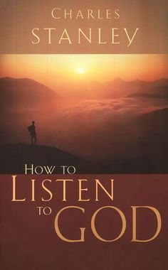 Buy How To Listen To God by Charles F. Stanley from our Christian Books store - isbn: 9780785264149 & 0785264140 - Overview Trusted Bible teacher Charles Stanley I Love Books, Good Books, Books To Read, Charles Stanley, Andy Stanley, Learn Hebrew, Finding God, Inspirational Books, Motivational Books