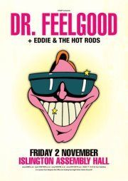 DR. FEELGOOD + Eddie & the Hot Rods