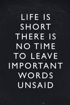 LIFE IS SHORT THERE IS NO TIME Wisdom Quotes, Words Quotes, Life Quotes, Love Life Inspirational Quotes, Time To Leave, Life Is Short, Basket, Fashion, Quotes About Life