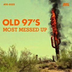 OLD 97'S - (2014) Most messed up http://www.noseviuresenserock.com/2015/07/les-energetiques-melodies-dels-old-97-s.html